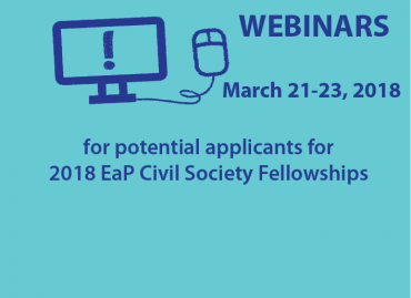 Webinars for potential applicants for 2018 EaP Civil Society Fellowships, 21-23 March 2018!