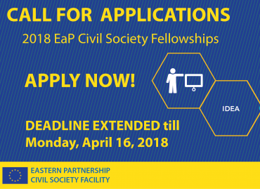 Call for Applications under 2018 EaP Civil Society Fellowships: DEADLINE EXTENDED till Monday, April 16, 2018