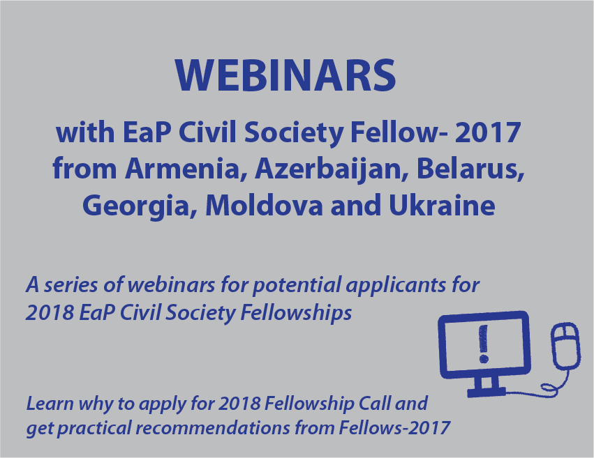 Learn more about EaP Civil Society Fellowships through our webinars!
