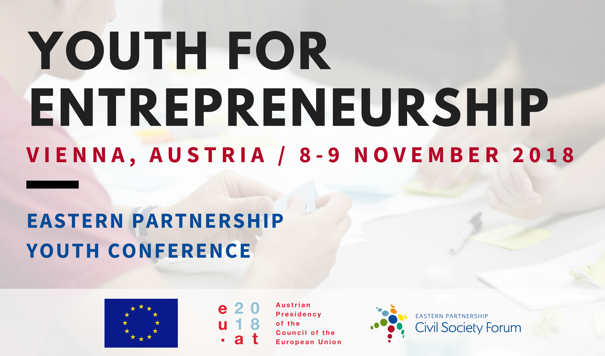 "Eastern Partnership Youth Conference 2018: ""Youth for Entrepreneurship"" – Apply before 17 August, 2018!"