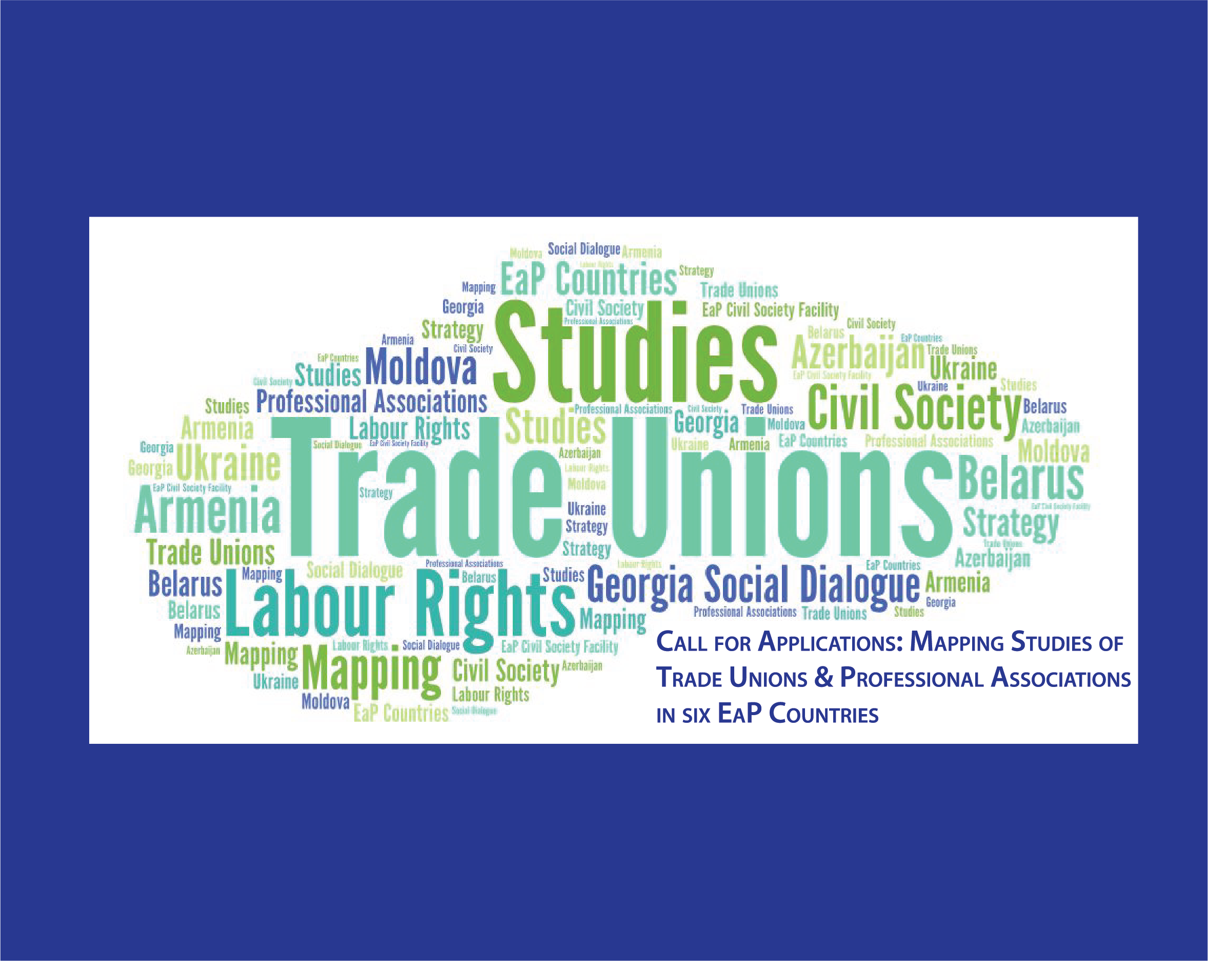 Call for Applications: Mapping Studies of Trade Unions and Professional Associations in EaP Countries
